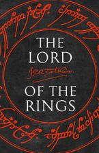 The Lord of the Rings: The Fellowship of the Ring, The Two Towers, The Return of the King eBook  by J. R. R. Tolkien