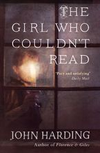 The Girl Who Couldn't Read Paperback  by John Harding