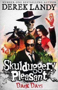 dark-days-skulduggery-pleasant-book-4
