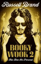 Booky Wook 2: This time it's personal - Russell Brand