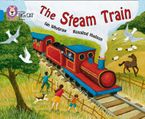 The Steam Train: Band 04/Blue (Collins Big Cat) Paperback  by Ian Whybrow