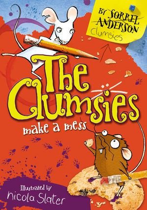 The Clumsies Make A Mess (The Clumsies, Book 1) book image