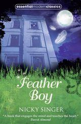 Feather Boy (Essential Modern Classics)