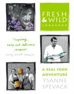 fresh-and-wild-cookbook-a-real-food-adventure