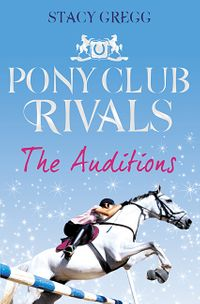 the-auditions-pony-club-rivals-book-1