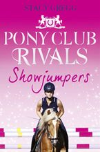 Showjumpers (Pony Club Rivals, Book 2) Paperback  by Stacy Gregg