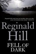Fell of Dark Paperback  by Reginald Hill