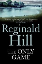 The Only Game Paperback  by Reginald Hill