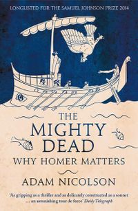 the-mighty-dead-why-homer-matters