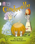 Cinderella: Band 10/White (Collins Big Cat) Paperback  by David Wood