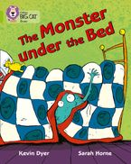 The Monster Under the Bed: Band 11/Lime (Collins Big Cat) Paperback  by Kevin Dyer