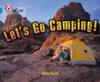 Let's Go Camping: Band 13/Topaz (Collins Big Cat) Paperback  by Jillian Powell