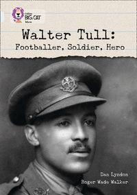 walter-tull-footballer-soldier-hero-band-17diamond-collins-big-cat