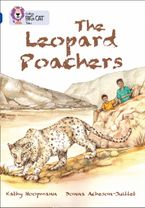 The Leopard Poachers: Band 16/Sapphire (Collins Big Cat)
