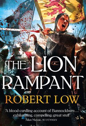 The Lion Rampant (The Kingdom Series) book image