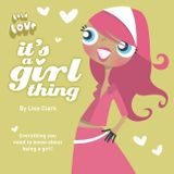 It's A Girl Thing (Lola Love)