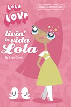 Livin' la Vida Lola (Lola Love)