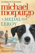 A Medal for Leroy Paperback  by Michael Morpurgo