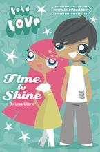 Time to Shine (Lola Love)