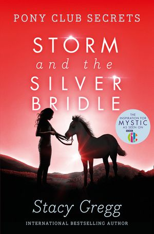 Storm and the silver bridle pony club secrets book 6 stacy this is a book cover for a harpercollins publication fandeluxe Gallery
