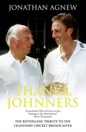 Thanks, Johnners: An Affectionate Tribute to a Broadcasting Legend book image