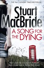 A Song for the Dying Paperback  by Stuart Macbride