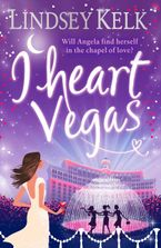 I Heart Vegas (I Heart Series, Book 4) Paperback  by Lindsey Kelk