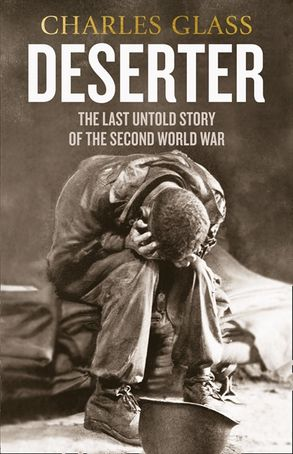 Cover image - Deserter: The Last Untold Story of the Second World War