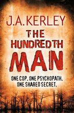 The Hundredth Man (Carson Ryder, Book 1) eBook  by J. A. Kerley