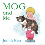 Mog and Me board book Board book  by Judith Kerr