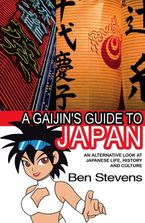 a-gaijins-guide-to-japan-an-alternative-look-at-japanese-life-history-and-culture