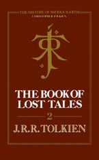 The Book of Lost Tales 2 (The History of Middle-earth, Book 2) eBook  by Christopher Tolkien