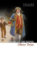 Oliver Twist (Collins Classics) Paperback  by Charles Dickens