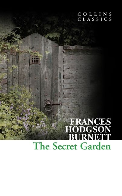 The Secret Garden Collins Classics Frances Hodgson Burnett Paperback