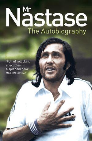 Mr Nastase: The Autobiography book image