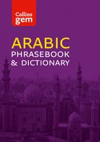 Collins Arabic Phrasebook and Dictionary Gem Edition: Essential phrases and words in a mini, travel-sized format (Collins Gem) Paperback  by Collins Dictionaries