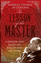 The Lesson of the Master Paperback  by Norman Thomas di Giovanni