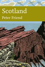 Scotland (Collins New Naturalist Library, Book 119) Paperback  by Peter Friend