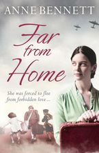 Far From Home Paperback  by Anne Bennett