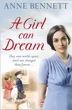 A Girl Can Dream Paperback  by Anne Bennett