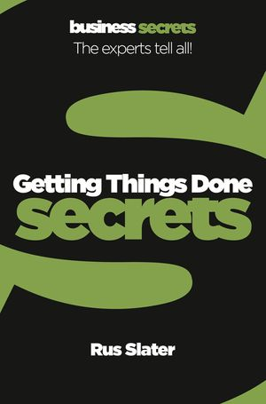 Getting Things Done (Collins Business Secrets) book image