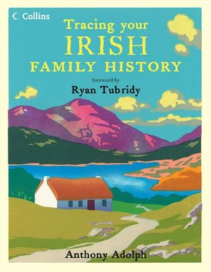 Collins Tracing Your Irish Family History book image