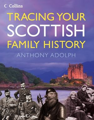 Collins Tracing Your Scottish Family History book image