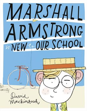 Cover image - Marshall Armstrong Is New To Our School