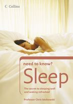 sleep-the-secret-to-sleeping-well-and-waking-refreshed-collins-need-to-know