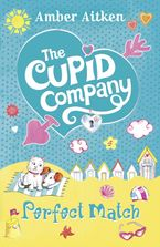 Perfect Match (The Cupid Company, Book 4)