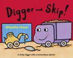Digger And Skip - Sebastien Braun