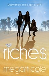 Riches: Snog, Steal and Burn