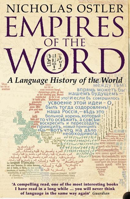 empires of the word a language history of the world nicholas