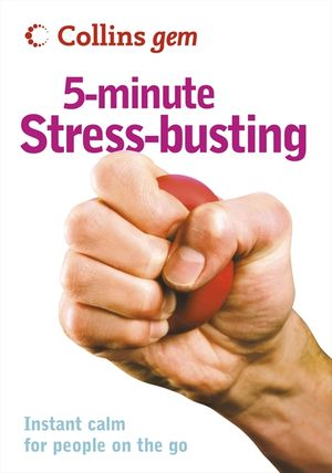 5-Minute Stress-busting (Collins Gem) book image